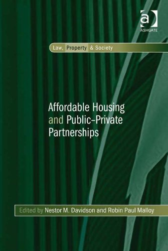 Download Affordable Housing and Public-Private Partnerships (Law, Property and Society) Pdf