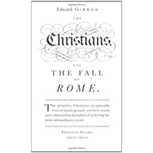 The Christians and the Fall of Rome (Penguin Great Ideas)