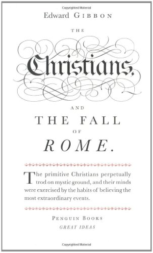 The Christians and the Fall of Rome (Penguin Great Ideas)]()