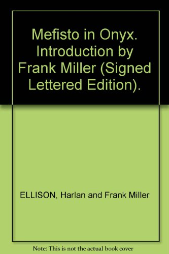 Mefisto in Onyx. Introduction by Frank Miller (Signed Lettered Edition).