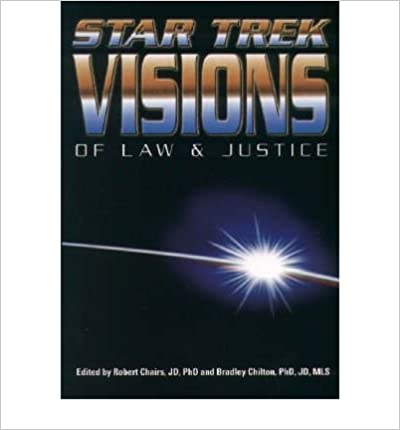 Téléchargement de livres audio en anglais [ [ STAR TREK VISIONS OF LAW AND JUSTICE (LAW, CRIME AND CORRECTIONS #01) BY(CHAIRES, ROBERT H )](AUTHOR)[PAPERBACK] by Robert H Chaires RTF