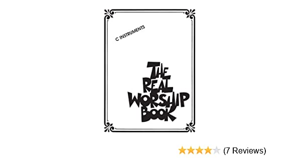 The Real Worship Book: C Instruments - Kindle edition by . Arts ...