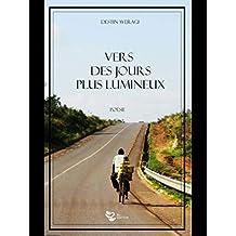 Vers de jours plus lumineux (AZedLivres t. 6) (French Edition)