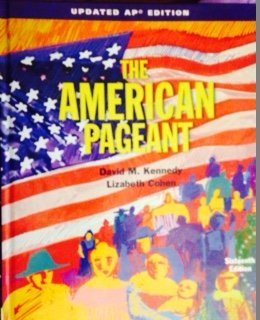 - The American Pageant, AP Edition, Updated 16th Edition