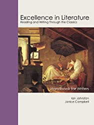Excellence in Literature Handbook for Writers (Excellence in Literature: Reading and Writing Through the Cl)