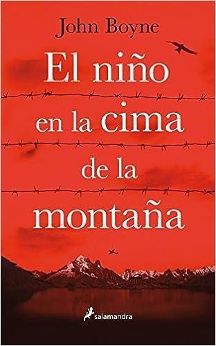 Book El nino en la cima de la montana (Spanish Edition) by John Boyne (2016-05-01)