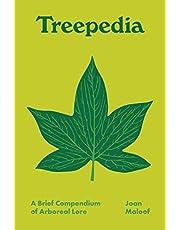 Treepedia: A Brief Compendium of Arboreal Lore