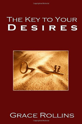 The Key To Your Desires