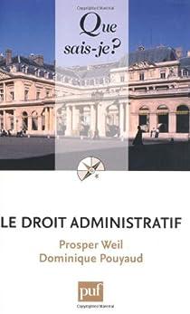 Le droit administratif par Weil
