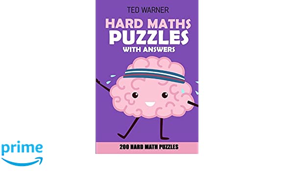 Hard Maths Puzzles With Answers: Renban Puzzles - 200 Hard