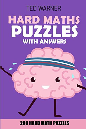 Download Hard Maths Puzzles With Answers: Renban Puzzles - 200 Hard Math Puzzles (Hard Math and Logic Puzzles) ebook
