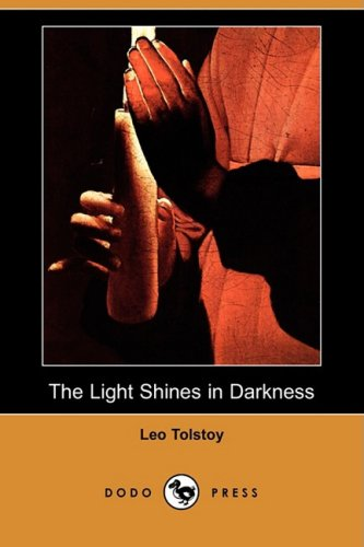 Read Online The Light Shines in Darkness (Dodo Press) pdf
