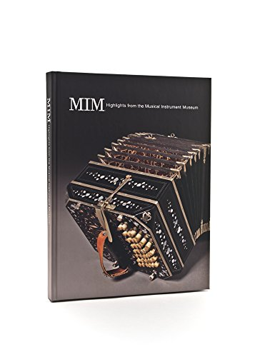 MIM Highlights from the Musical Instrument Museum [2012]