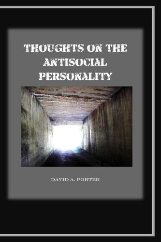 Thoughts on the Antisocial Personality
