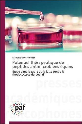 En ligne Potentiel Therapeutique de Peptides Antimicrobiens Equins pdf, epub