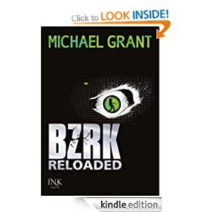 BZRK Reloaded (German Edition) Michael Grant and Simon Weinert