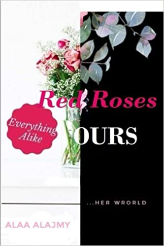 Red Roses and Ours