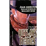 img - for Outlaws And Heroes book / textbook / text book