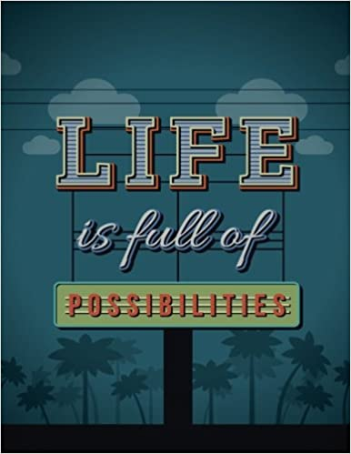 Amazoncom Life Is Full Of Possibilities Notebook Motivational