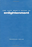 Lazy Man's Guide to Enlightenment