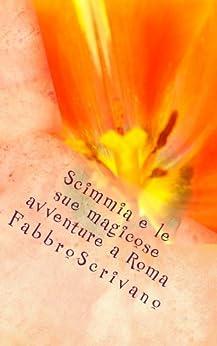 Scimmia e le sue magicose avventure a Roma (Italian Edition) Kindle