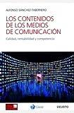 img - for Los contenidos de los medios de comunicaci n book / textbook / text book