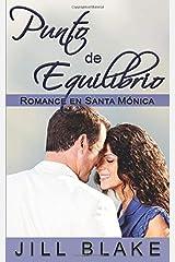 Punto de Equilibrio: Romance en Santa Mónica (Spanish Edition) Paperback