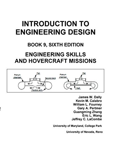 Introduction to Engineering Design: Book 9, 6th Edition: Engineering Skills and Hovercraft Missions