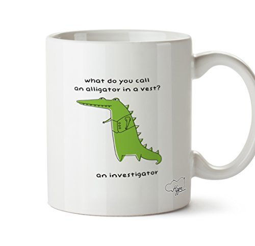 Valentine Herty What do you call an alligator in a vest? An investigator Ceramic Coffee Mug Cup 11oz