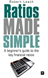 Ratios Made Simple: A beginner's guide to the key financial ratios