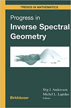 Book Progress in Inverse Spectral Geometry (Trends in Mathematics)