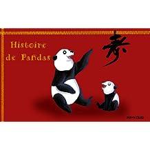 Histoire de Pandas: livre illustré (French Edition)