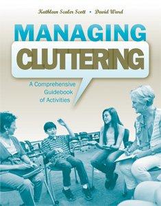 Managing Cluttering A Comprehensive Guidebook of Activities