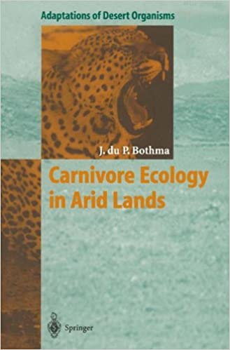 Carnivore Ecology in Arid Lands (Adaptations of Desert Organisms)