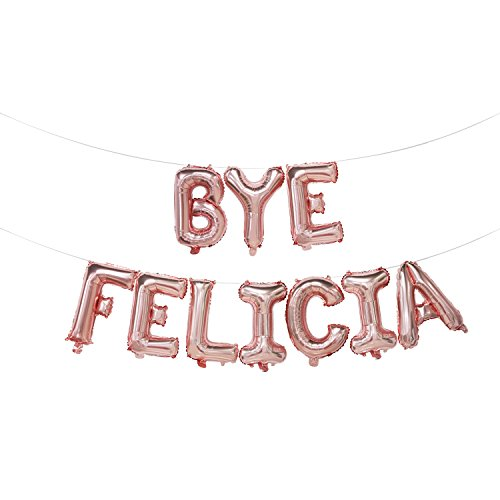 Bye Felicia Balloons | Bye Felicia Banner | Going Away Party Decorations | Divorce Party Decorations | Funny Sign for Graduation, Relocation, Job Change, Break Up | 16inch (ROSE GOLD) ()