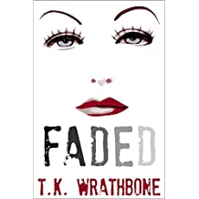 Faded (English Edition)
