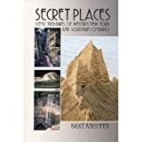 Secret Places : Scenic Treasures of Western New York and Southern New York, Kershner, Bruce, 0840391234