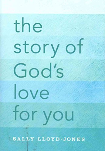 The Story of God's Love for You : A Text-Only Edition of the Jesus Storybook Bible for Adults and Teens(Hardback) - 2015 Edition