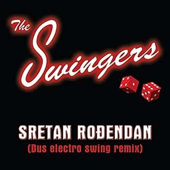 sretan rođendan mp3 Sretan Rođendan by The Swingers on Amazon Music   Amazon.com sretan rođendan mp3