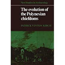 Amazon patrick vinton kirch books biography blog audiobooks the evolution of the polynesian chiefdoms new studies in archaeology fandeluxe Gallery