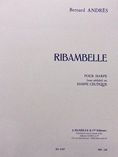 - Ribambelle (Pour Harpe- sans pédales- ou Harpe Celtique (HA 9 627)
