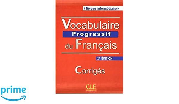 Vocabulaire Progressif Du Francais Nouvelle Edition