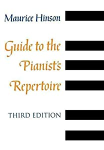 [Guide to the Pianist's Repertoire] (By: Maurice Hinson) [published: May, 2001]