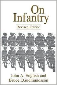 On Infantry Publisher: Praeger; Revised edition