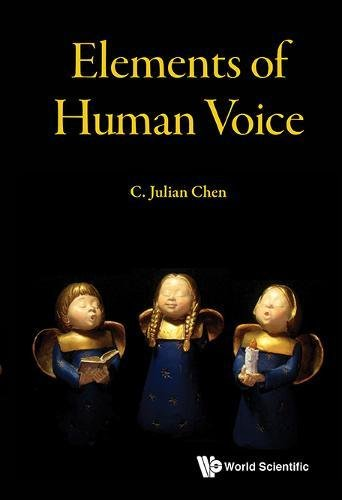 Elements of Human Voice by C Julian Chen