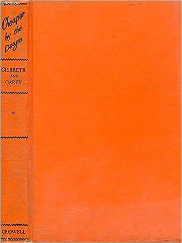 Cheaper By The Dozen Frank B Gilbreth Jr Donald Mckay Ernestine  Cheaper By The Dozen Hardcover  Unabridged