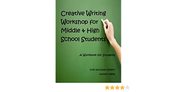 Amazon.com: Creative Writing Workshop for Middle & High School ...