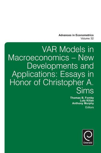 VAR Models in Macroeconomics - New Developments and Applications: Essays in Honor of Christopher A. Sims (Advances in ()