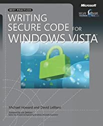 Writing Secure Code for Windows Vista (Developer Best Practices)