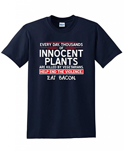 Eat Bacon Innocent Plants Novelty Sarcastic Cool Hunting Graphic Funny T Shirt M Navy (Animals Tasty Eating People)